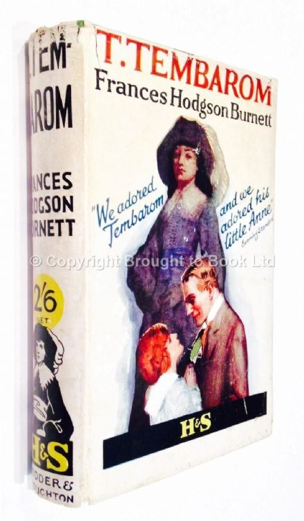 T Tembarom by Frances Hodgson Burnett Early Reprint Hodder & Stoughton c 1918